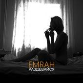 Раздевайся von Emrah