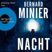 Nacht (Ungekürzte Lesung) von Bernard Minier