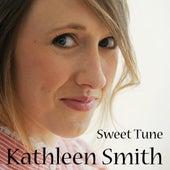 Sweet Tune - Single by Kathleen Smith