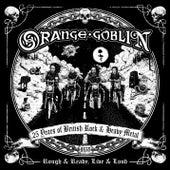 Rough & Ready, Live & Loud by Orange Goblin