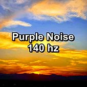 Purple Noise 140 hz by Deep Sleep (2)