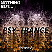Nothing But... Psy Trance, Vol. 15 de Various Artists