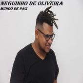 Mundo de Paz (Ao Vivo) by Neguinho de Oliveira