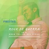 Rock de Guerra en el Gran Teatro del Cibao (En Vivo) de Jose Luis Freitas