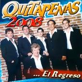 El Regreso by Los Quitapenas