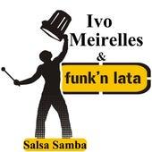 Salsa Samba de Ivo Meirelles