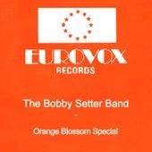 Orange Blossom Special van The Bobby Setter Band