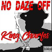 No Daze Off von King Charles