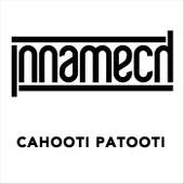 Cahooti Patooti by Innamech