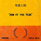 Man Of The Year by M1KhaiL and Synful Music