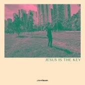 Jesus Is The Key von Planetboom