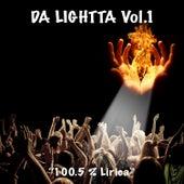 Da Lightta, Vol. 1: 100.5% Lirica de Various Artists