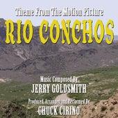 Rio Conchos - Theme from the Motion Picture (feat. Chuck Cirino) - Single de Jerry Goldsmith