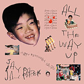 All The Way Up by Jay Park
