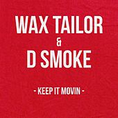 Keep It Movin de Wax Tailor