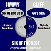 Six Of The Best - 60's Ska by Jimmy Cliff