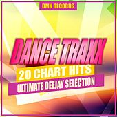 Dance Traxx: 20 Chart Hits Ultimate Deejay Selection de Various Artists