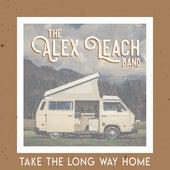 Take the Long Way Home de The Alex Leach Band