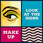 Look at the Signs by The Make-Up