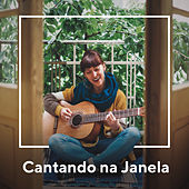 Cantando na Janela von Various Artists