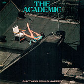 Anything Could Happen by The Academic