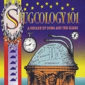 Slugcology 101 by Doug and the Slugs