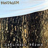 Bandagem de Carlinhos Brown