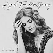 Angel from Montgomery by Payton Taylor