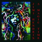 Jimi Hendrix - A Magic Time (Live) by Jimi Hendrix