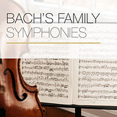 Bach's Family Symphonies von Robert Masters Chamber Orchestra