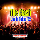 Live in Tokyo '82 (Live) by The Clash