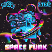 SPACE FUNK de LSDREAM & Z-Trip