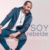 Soy Rebelde von Gerson Galván