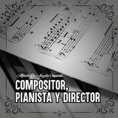 Compositor, Pianista y Director de Alfredo De Angelis