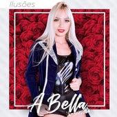 Ilusões by Banda A Bella