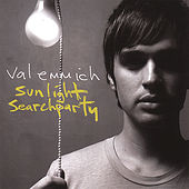 Sunlight Searchparty by Val Emmich