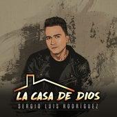 La Casa de Dios von Sergio Luis Rodríguez