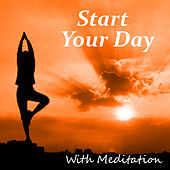 Start Your Day With Meditation by Various Artists