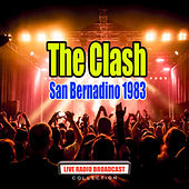San Bernadino 1983 (Live) van The Clash