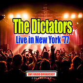 Live in New York '77 (Live) by The Dictators
