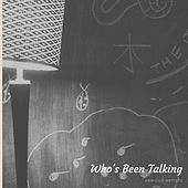 Who's Been Talking by Various Artists