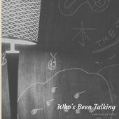 Who's Been Talking de Various Artists