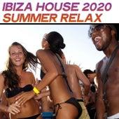 Ibiza House 2020 Summer Relax de Various Artists