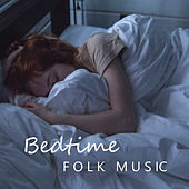 Bedtime Folk Music de Various Artists