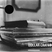 Dollar Crates by Gyro Man