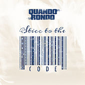 Sticc to the Code von Quando Rondo