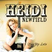 Stay Up Late (Single) de Heidi Newfield
