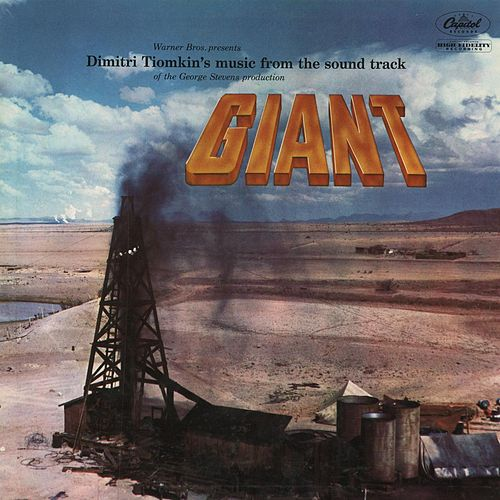 Giant - Warner Bros. Presents Dimitri Tiomkin's Music From The Sound Track of the George Stevens Production by Dimitri Tiomkin