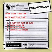 John Peel Session (20th October 1980) von Bow Wow Wow