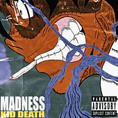 Madness von Kid Death